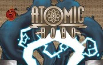 Atomic Robo e l'ombra del tempo ignoto