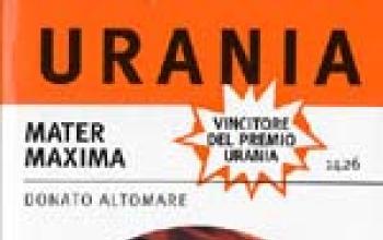Mater Maxima: il premio Urania è in edicola