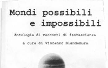 Angosce possibili e impossibili