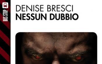 Nessun dubbio, primo romanzo di Denise Bresci su Robotica.it