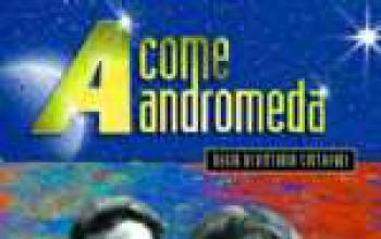 A come Andromeda, in edicola