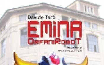 Emina, un romanzo di robottoni