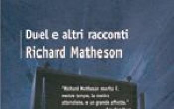 Duel, altri racconti di Richard Matheson
