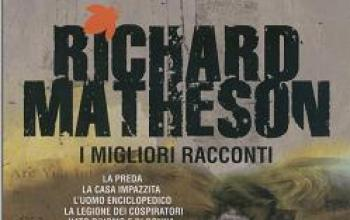 I migliori racconti di Richard Matheson