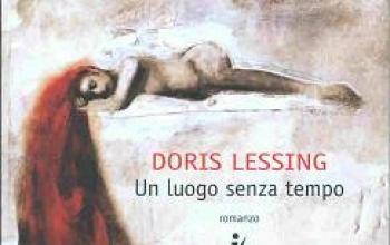 Un luogo senza tempo secondo Doris Lessing