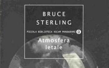 L'atmosfera letale di Bruce Sterling