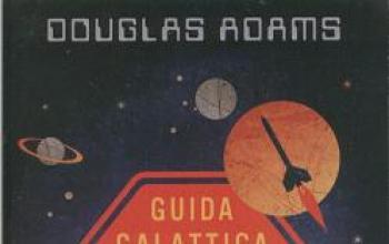 Guida galattica per gli autostoppisti: in volume il ciclo completo
