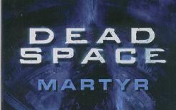 Martyr, il romanzo tratto da Dead Space