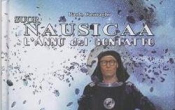 Suor Nausicaa. L'anno del contatto