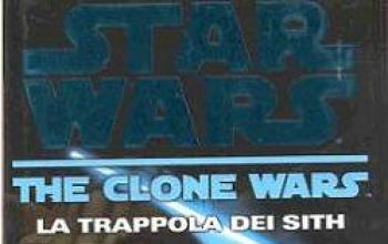 La trappola dei Sith. The Clone Wars
