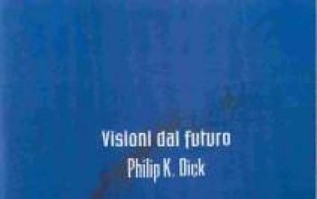 """La """"collezione cinema"""" di P.K. Dick"""