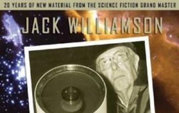 Tutto quello che non avete mai osato chiedere su Jack Williamson