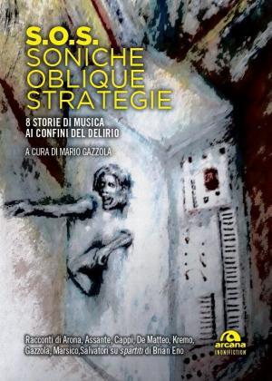 S.O.S. – Soniche Oblique Strategie