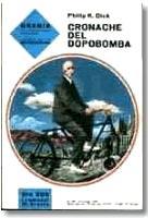 La copertina di una delle prime edizioni italiane del capolavoro di Philip K. Dick.