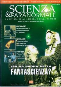 Il numero 42 di Scienza & Paranormale: non poteva che essere dedicato alla fantascienza...
