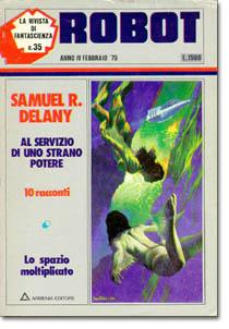 """Samule R. Delany: """"Al servizio di uno strano potere"""""""
