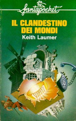 """K. Laumer: """"Il clandestino dei mondi"""