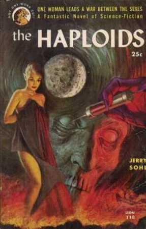 Copertina originale del romanzo The Haploids di Jerry Sohl, tradotto in Italia con il titolo Morbo orrendo