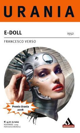 La copertina di E-Doll di Francesco Verso, premio Urania 2008