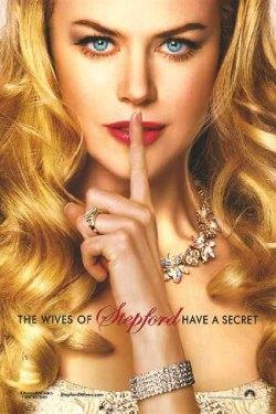 """""""Le mogli di Stepford hanno un segreto"""""""
