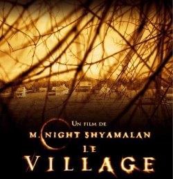 Il poster francese di <i>The Village</i>, che è interpretato da Joaquin Phoenix, Adrien Brody, William Hurt e Sigourney Weaver