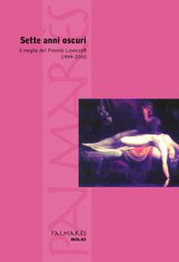 Il volume nel quale sono stati pubblicati i finalisti delle prime sette edizioni