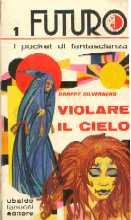 Uno dei primi libri Fanucci, il numero 1 di Futuro Pocket, giugno 1972