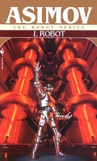 Una delle ultime edizioni USA di <i>I. Robot</i>