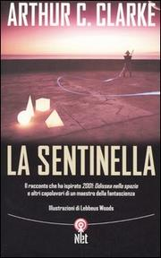 Arthur C. Clarke, La sentinella