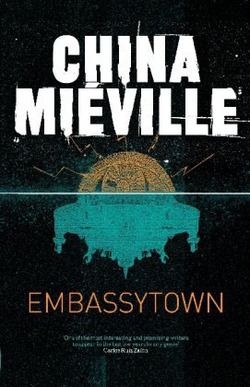 <i>Embassytown</i> di China Mieville