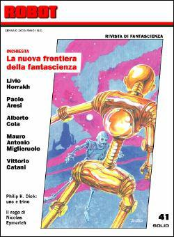 La copertina del numero 41 di <i>Robot</i>, con la nuova grafica e l'illustrazione di Giuseppe festino che fonde le copertine del numero 1 e del numero 40 della vecchia serie.