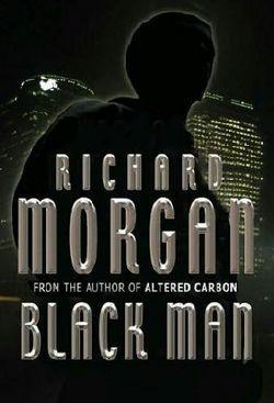 La copertina di Black Man di Richard K. Morgan
