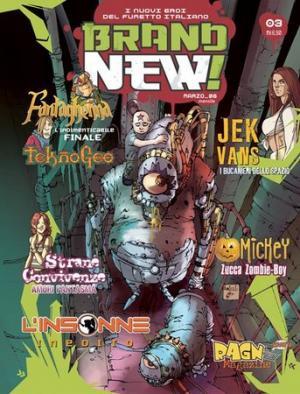 La copertina del numero ora in edicola di <i>Brand New!</i>