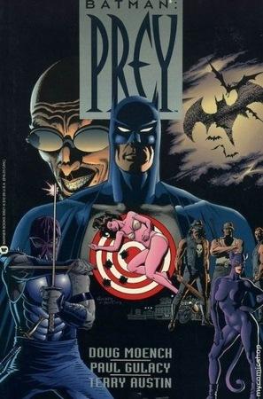 <i>Prey</i> di Doug Moench. Arriva da qui il nuovo nemico di Batman?