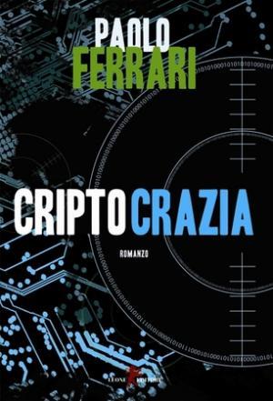 Criptocrazia di Paolo Ferrari