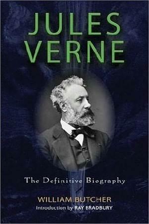La copertina di Jules Verne: The Definitive Biography di William Butcher