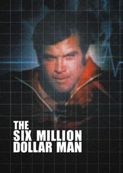 La locandina dell'uomo da sei milioni di dollari