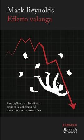 La copertina della prossima edizione di <i>Effetto valanga</i>, in uscita in marzo.