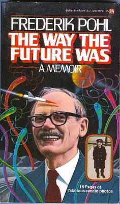 L'autobiografia di Pohl a cui si ispira il nome del blog