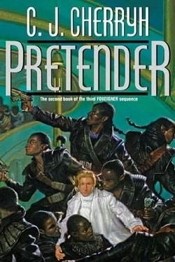 La copertina di Pretender, l'ultimo romanzo di C. J. Cherryh