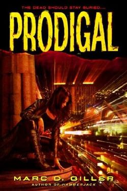 La copertina di Prodigal, che ricorda non poco Underworld
