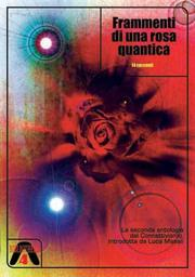 Frammenti di una rosa quantica