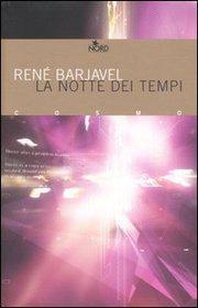 René Barjavel - La notte dei tempi (1968)