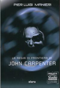 La regia di frontiera di John Carpenter