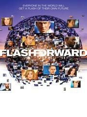 FlashForward - No More Good Days (Pilot)