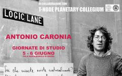 Logic Lane, giornate di studio su Antonio Caronia