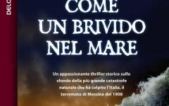 Come un brivido nel mare, in ebook il romanzo di Francesco Grasso sul terremoto di Messina