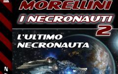 L'ultimo, ma proprio ultimo, Necronauta