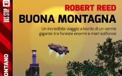 Buona montagna, un romanzo breve di Robert Reed in stile Jack Vance