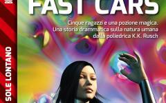 Fast cars, le auto veloci di Kristine Kathryn Rusch